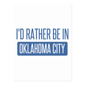 I'd rather be in Oklahoma City Postcard