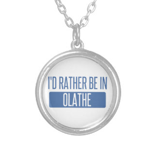 I'd rather be in Olathe Silver Plated Necklace