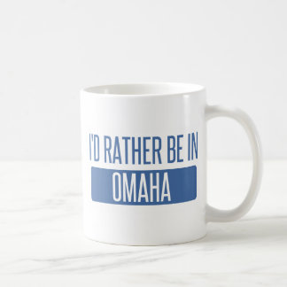 I'd rather be in Omaha Coffee Mug
