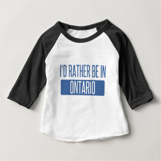 I'd rather be in Ontario Baby T-Shirt