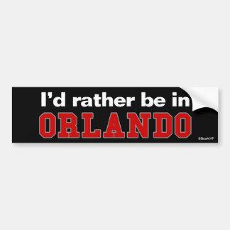 I'd Rather Be In Orlando Car Bumper Sticker
