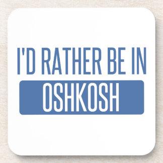 I'd rather be in Oshkosh Coaster