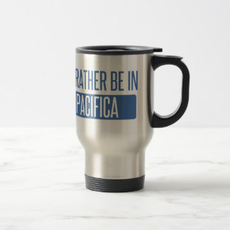I'd rather be in Pacifica Travel Mug