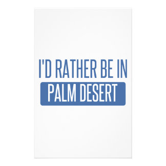 I'd rather be in Palm Desert Stationery