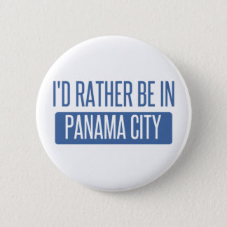 I'd rather be in Panama City 6 Cm Round Badge