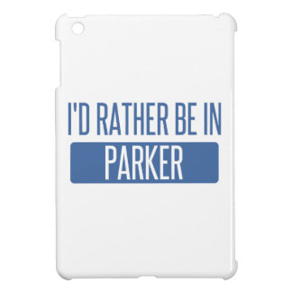 I'd rather be in Parker Cover For The iPad Mini