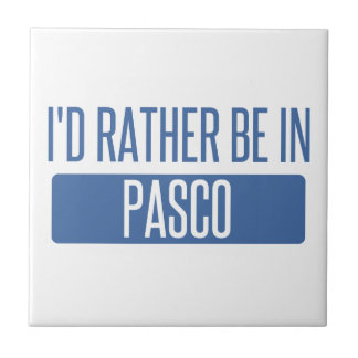 I'd rather be in Pasco Ceramic Tile