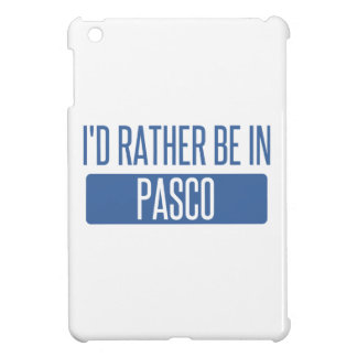 I'd rather be in Pasco Cover For The iPad Mini