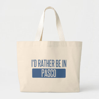 I'd rather be in Pasco Large Tote Bag