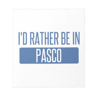 I'd rather be in Pasco Notepad