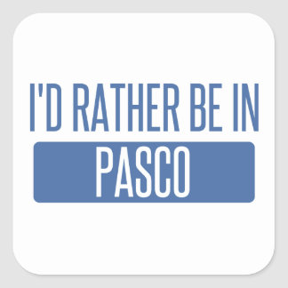 I'd rather be in Pasco Square Sticker