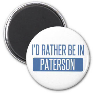 I'd rather be in Paterson 6 Cm Round Magnet