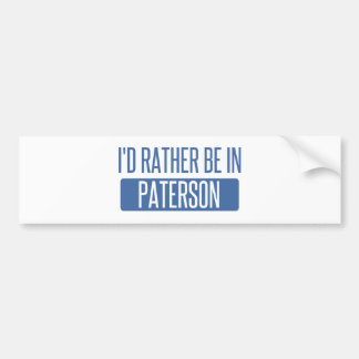 I'd rather be in Paterson Bumper Sticker