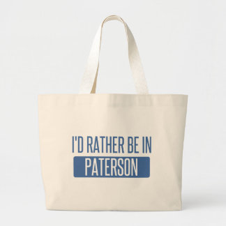 I'd rather be in Paterson Large Tote Bag