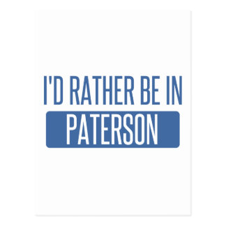 I'd rather be in Paterson Postcard