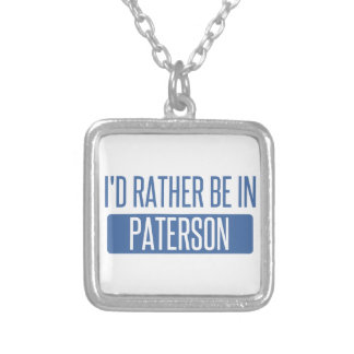 I'd rather be in Paterson Silver Plated Necklace