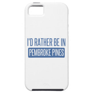 I'd rather be in Pembroke Pines iPhone 5 Cover