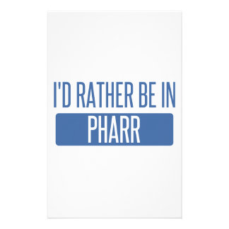I'd rather be in Pharr Stationery