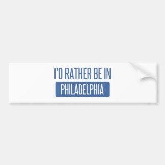 I'd rather be in Philadelphia Bumper Sticker