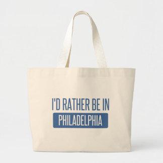 I'd rather be in Philadelphia Large Tote Bag