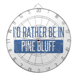 I'd rather be in Pine Bluff Dartboard