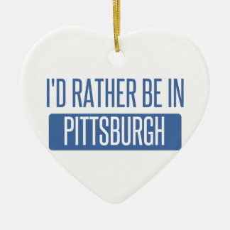 I'd rather be in Pittsburgh Ceramic Heart Decoration