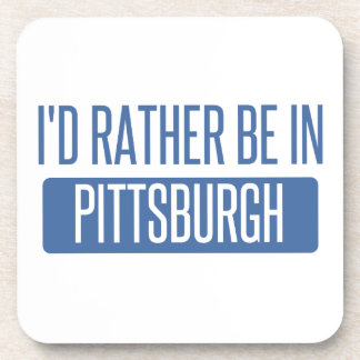 I'd rather be in Pittsburgh Coaster