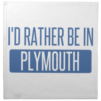 I'd rather be in Plymouth Napkin