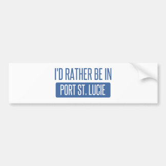 I'd rather be in Port St. Lucie Bumper Sticker