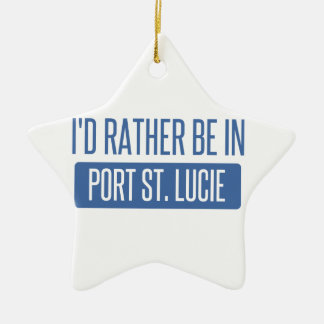 I'd rather be in Port St. Lucie Ceramic Ornament