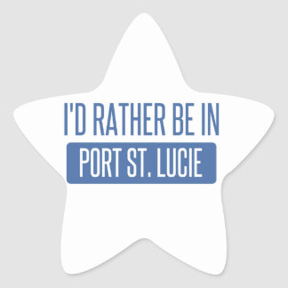 I'd rather be in Port St. Lucie Star Sticker