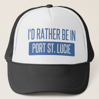I'd rather be in Port St. Lucie Trucker Hat