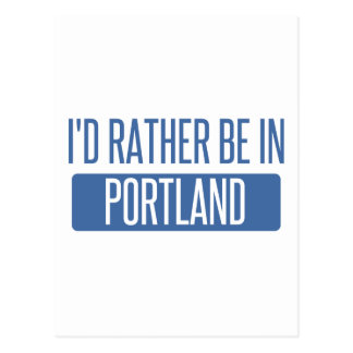I'd rather be in Portland ME Postcard