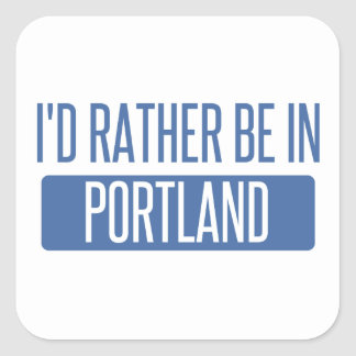 I'd rather be in Portland ME Square Sticker