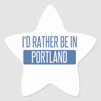 I'd rather be in Portland OR Star Sticker