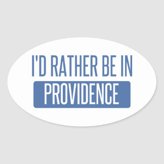 I'd rather be in Providence Oval Sticker