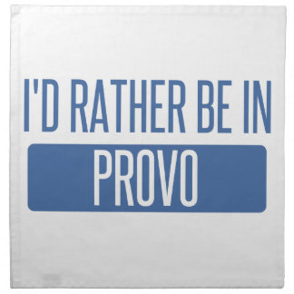 I'd rather be in Provo Napkin