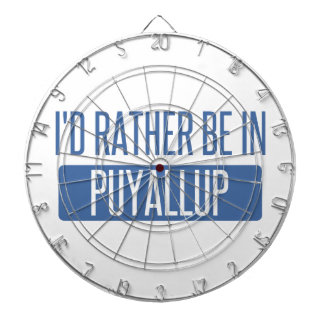 I'd rather be in Puyallup Dartboard
