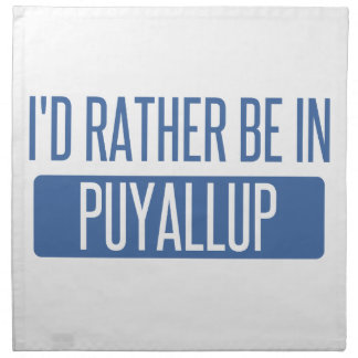 I'd rather be in Puyallup Napkin