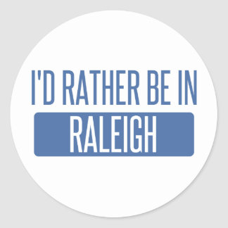 I'd rather be in Raleigh Classic Round Sticker