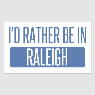 I'd rather be in Raleigh Rectangular Sticker