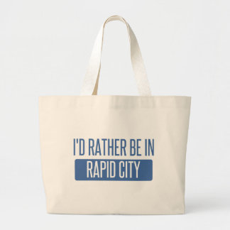 I'd rather be in Rapid City Large Tote Bag