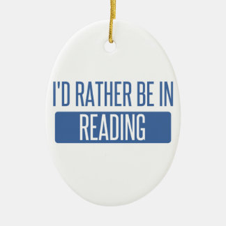 I'd rather be in Reading Ceramic Ornament