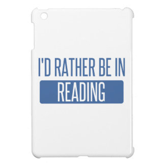 I'd rather be in Reading iPad Mini Cover