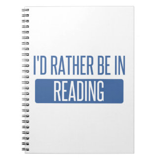 I'd rather be in Reading Notebook