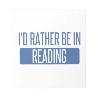 I'd rather be in Reading Notepad