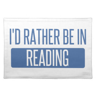 I'd rather be in Reading Placemat