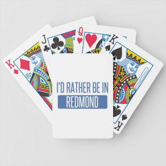 I'd rather be in Redmond Bicycle Playing Cards