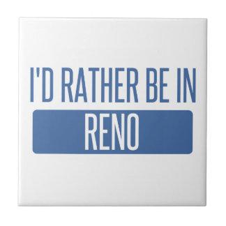 I'd rather be in Reno Ceramic Tile