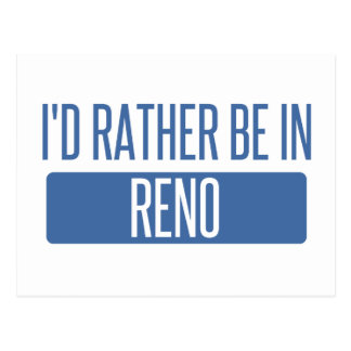 I'd rather be in Reno Postcard